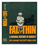 Fat and Thin, Anne S. Beller, 0374219648