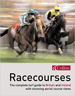 Map Of Ireland Racecourses.Racecourses The Complete Turf Guide To Britain And Ireland Www