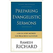 Preparing Evangelistic Sermons: A Seven-Step Method for Preaching Salvation
