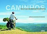 capa de Caminhos: Volta ao mundo de bicicleta