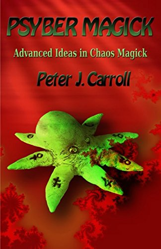 PsyberMagick: Advanced Ideas in Chaos Magick