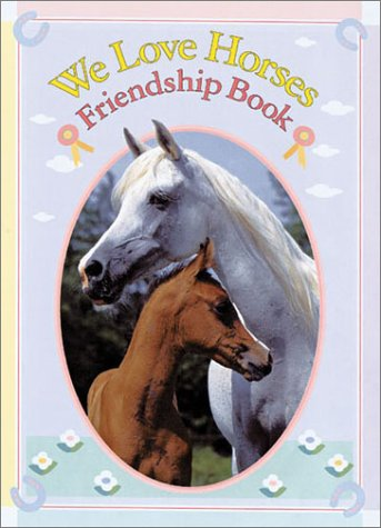 Download We Love Horses Friendship Book ebook