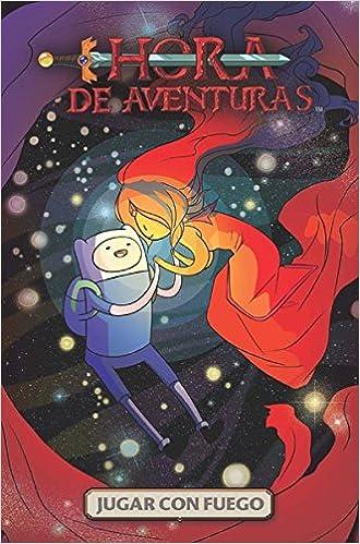 Hora de aventuras: Jugar con fuego INFANTIL Y JUVENIL - 9788467913866: Amazon.es: Danielle Corsetto, Zack Sterling: Libros