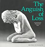 The Anguish of Loss, Julie Fritsch and Sherokee Ilse, 0960945652
