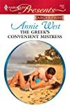 The Greek's Convenient Mistress, Annie West, 0373235968