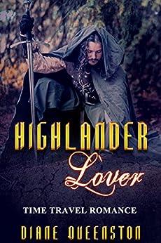 Time Travel Romance: Highlander Lover (Historical Time