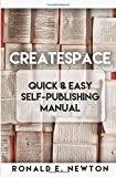 img - for CreateSpace: Quick & Easy Self-Publishing Manual book / textbook / text book