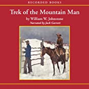 Trek of the Mountain Man  | William W. Johnstone