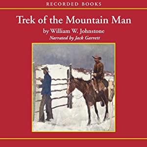 Trek of the Mountain Man Audiobook