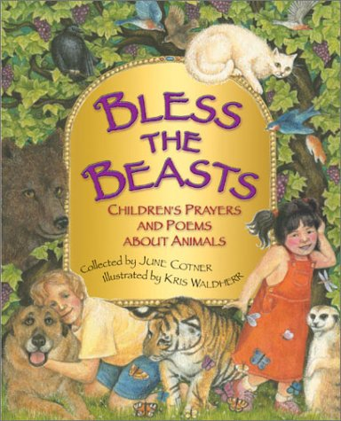 Download Bless the Beasts: Children's Prayers and Poems About Animals pdf