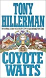 Coyote Waits, Tony Hillerman, 0613146549