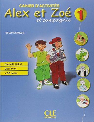 Alex et Zoe et Compagnie Cahier d'Exercises plus CD- Nouvelle Edition (French - Alex Espana