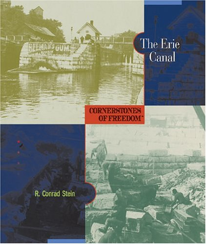 The Erie Canal (Cornerstones of Freedom: Second) ebook