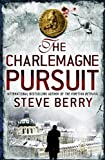 Front cover for the book The Charlemagne Pursuit by Steve Berry