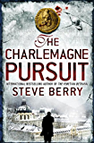The Charlemagne Pursuit: Book 4 (Cotton Malone Series)