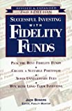 img - for Successful Investing with Fidelity Funds, Revised & Expanded 2nd Edition book / textbook / text book