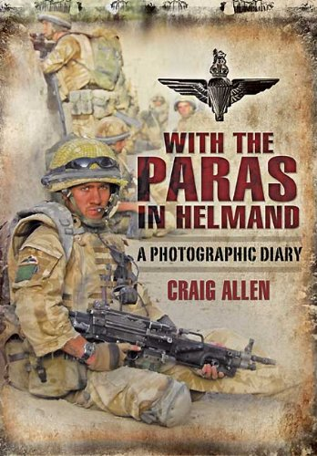 Download WITH THE PARAS IN HELMAND: A Photographic Diary pdf epub