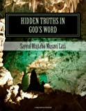 Hidden Truths in God's Word, Sayyid Mujtaba Musavi Lari, 1494336650