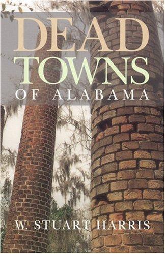 Read Online Dead Towns of Alabama pdf