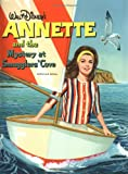 Annette and the Mystery at Smugglers' Cove, Doris Schroeder, 0786845589