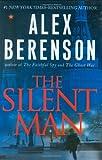 The Silent Man, Alex Berenson, 0399155384