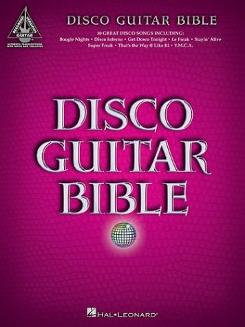 Disco Guitar Bible (Disco Sheet Music)
