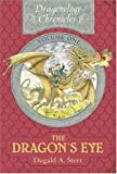 img - for The Dragon's Eye: The Dragonology Chronicles, Volume One (Ologies) book / textbook / text book