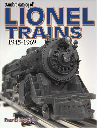 - Standard Catalog Of Lionel Trains: 1945-1969