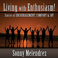 The Art of Living with Enthusiasm!