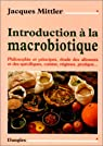 Introductionà la macrobiotique par Mittler