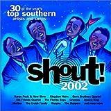: Shout 2002