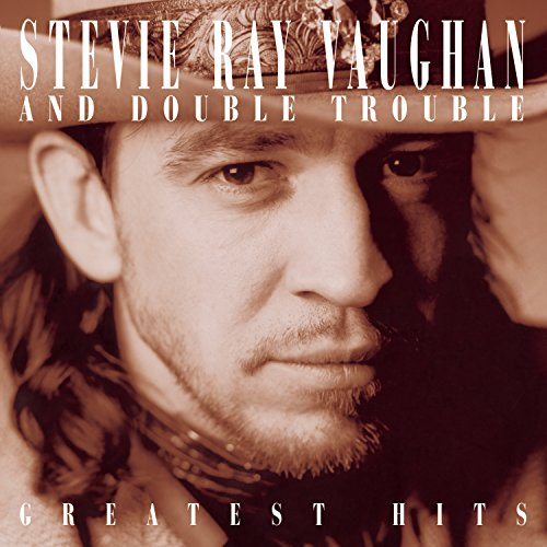 Stevie Ray Vaughan and Double Trouble: Greatest Hits (Best Of Stevie Ray Vaughan)