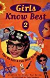Girls Know Best 2: Tips on Life and Fun Stuff to Do (Girl Power Series) (v. 2)