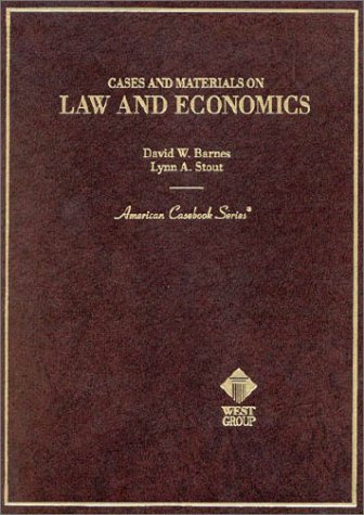 Cases and Materials on Law and Economics (American...
