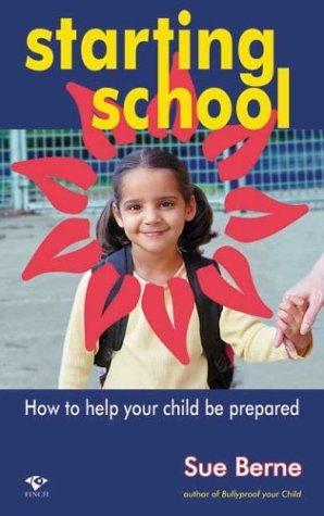Starting School: How to Help Your Child Be Prepared