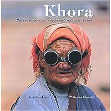 KHORA PELERINAGES ET EXPLORATIONS AU TIBET