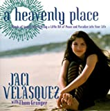 A Heavenly Place, Jaci Velasquez and Tom Granger, 0684846489