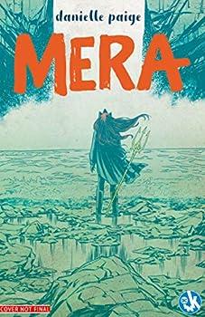 Mera: Tidebreaker by Danielle Paige, Stephen Byrne