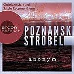 Anonym | Ursula Poznanski,Arno Strobel