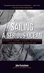 """I know you'll want to read more after you finish Sailing a Serious Ocean. And be warned, you'll very likely want to sail with John, perhaps across an ocean."" -- DALLAS MURPHY, AUTHOR OF ROUNDING THE HORN After sailing 300,000 miles and weath..."