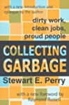 Collecting Garbage: Dirty Work, Clean...