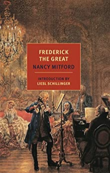 Frederick the Great by [Mitford, Nancy]