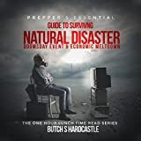 Prepper's Essential Guide to Surviving a Natural Disaster, Doomsday Event, and Economic Meltdown