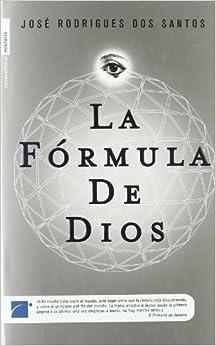 Formula de Dios, La (Roca Editorial Misterio) (Spanish Edition) by Jose Rodrigues Dos Santos (2008-05-01)