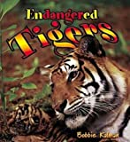 Endangered Tigers (Earth's Endangered Animals (Paperback))