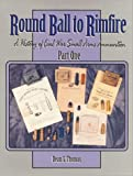 Round Ball to Rimfire, Dean S. Thomas, 157747015X