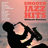 Smooth Jazz Hits: Ultimate Grooves
