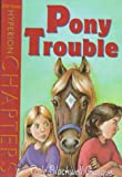 Pony Trouble, Dale Blackwell Gasque, 0786822678