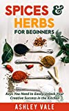 Spices & Herbs for Beginners: Keys You Need to