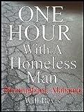 One Hour With a Homeless Man: Birmingham, Alabama